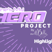 She's My Hero project highlights